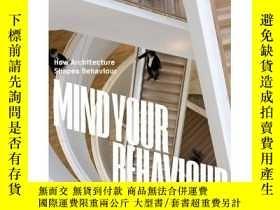二手書博民逛書店3XN:罕見Mind Your Behaviour: How A