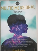 【書寶二手書T1/原文書_D3J】The Multidimensional Traveler: Finding Togetherness, or…