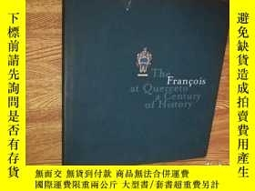 二手書博民逛書店The罕見Francois at Querceto a Cent
