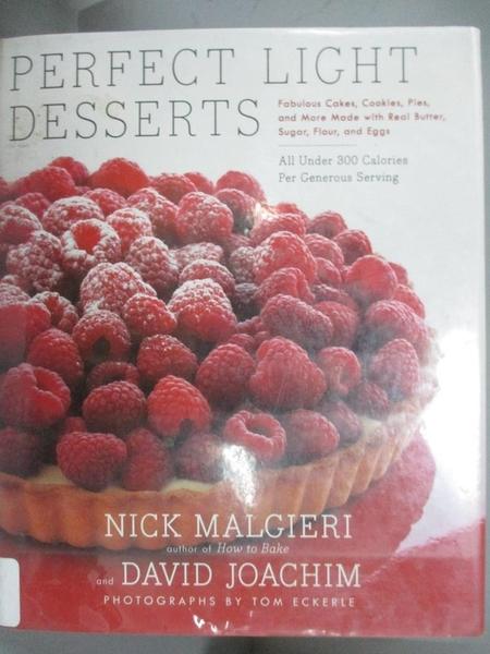【書寶二手書T1/餐飲_GML】Perfect Light Desserts: Fabulous Cakes, Cookies...300 Cal