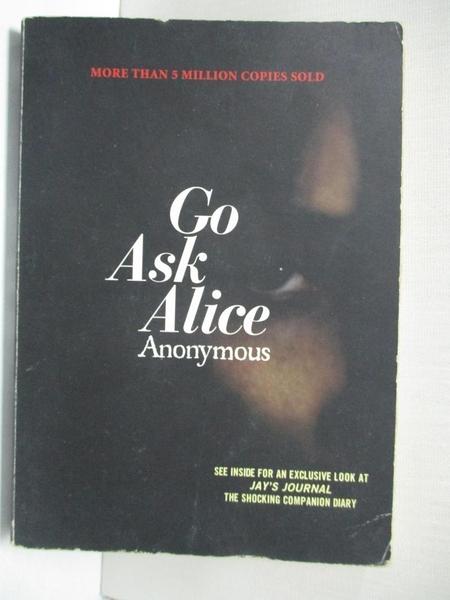 【書寶二手書T3/原文小說_BAU】Go Ask Alice_Anonymous