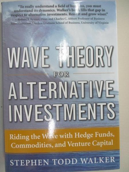 【書寶二手書T1/大學商學_D3J】Wave Theory for Alternative Investments: Riding the…