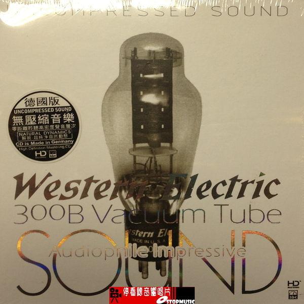 【停看聽音響唱片】【CD】Western Electric SOUND 300B Vacuum Tube