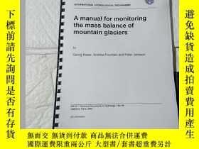 二手書博民逛書店A罕見manual for monitoring the mass balance of mountain gla