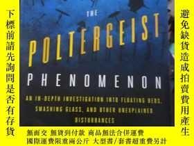 二手書博民逛書店The罕見Poltergeist Phenomenon: An