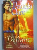 【書寶二手書T1/原文小說_NQY】Defiant_Clare, Pamela