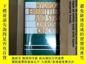二手書博民逛書店Hydrogen罕見Embrittlement and Stre