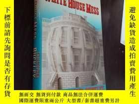 二手書博民逛書店THE罕見WHITE HOUSE MESS白宮的爛攤子【精裝毛邊本】Y12880 Christopher Bu