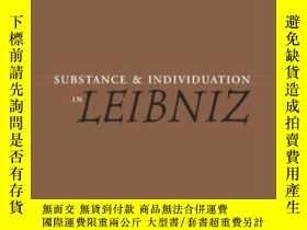 二手書博民逛書店Substance罕見And Individuation In LeibnizY255562 J. A. Co