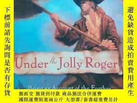 二手書博民逛書店Under罕見the Jolly RogerY266176 L.