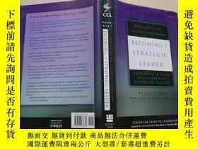 二手書博民逛書店Becoming罕見a Strategic Leader: Your Role in Your Organizat