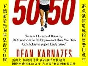 二手書博民逛書店罕見50 50Y256260 Dean Karnazes Grand Central Publishing
