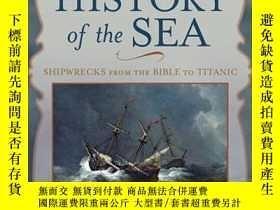 二手書博民逛書店The罕見Tragic History of the Sea: Shipwrecks from the Bible