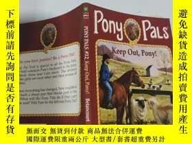 二手書博民逛書店pony罕見pals keep out,pony 小馬朋友們,別進來,小馬..Y200392