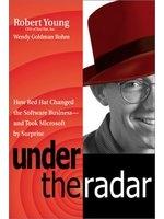 二手書博民逛書店《Under the Radar: How Red Hat Ch