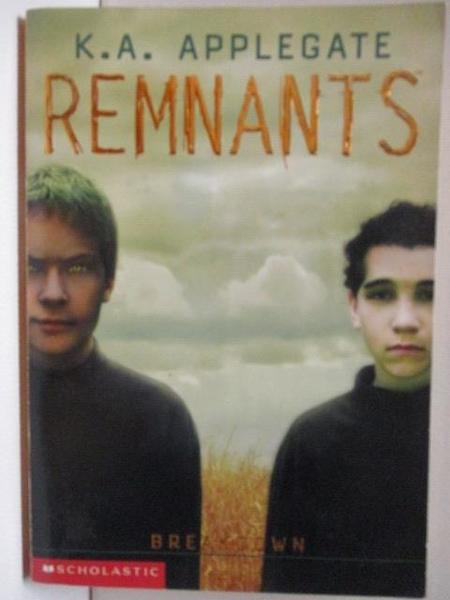 【書寶二手書T1/原文小說_ICT】REMNANTS_K.A.Applegate