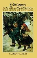 二手書博民逛書店《Christmas Customs and Traditions, Their History and Significance》 R2Y ISBN:0486233545