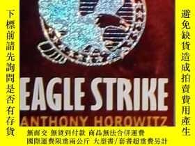 二手書博民逛書店英文原版罕見Eagle Strike by Anthony Ho