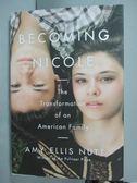 【書寶二手書T2/原文書_XGU】Becoming Nicole: The Transformation…_Nutt,