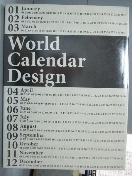 【書寶二手書T7/設計_ZAQ】World Calendar Design_Not Available