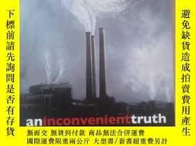 二手書博民逛書店An罕見Inconvenient Truth[難以忽視的真相]Y367679 Al Gore(阿爾·戈爾)