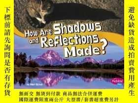 二手書博民逛書店How罕見Are Shadows and Reflections