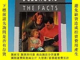 二手書博民逛書店Multiple罕見Sclerosis: The Facts (the Facts Series)-多發性硬化癥: