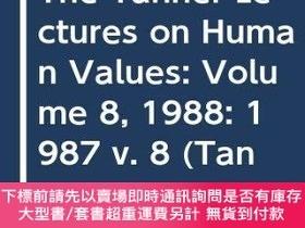 二手書博民逛書店The罕見Tanner Lectures On Human Values (tanner Lectures In