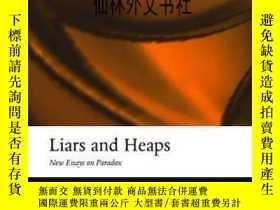 二手書博民逛書店【罕見】2004年出版 Liars And Heaps: New