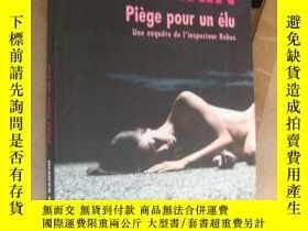 二手書博民逛書店Piège罕見pour un élu 法文原版 品好Y16473