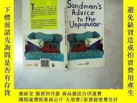 二手書博民逛書店SANDMANS罕見ADVICE TO THE UNPOPULAR 桑德曼對不受歡迎的人的忠告 大32開 01