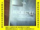 二手書博民逛書店英文設計類---BERLIN罕見STYLE ED,Angelika Taschen Photos Enic Lai
