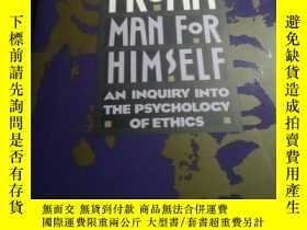 二手書博民逛書店Man罕見for Himself: An Inquiry Int
