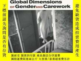 二手書博民逛書店Global罕見Dimensions Of Gender And Carework-性別和護理工作的全球層面Y
