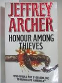 【書寶二手書T3/原文小說_AUD】Honour among thieves_Jeffrey Archer