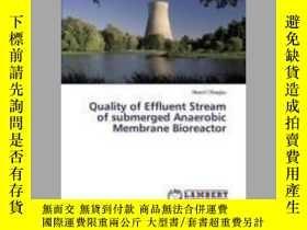 二手書博民逛書店Quality罕見of Effluent Stream of Submerged Anaerobic Membra