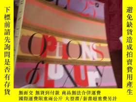 二手書博民逛書店OPTIONS罕見OF LUXURYY15389
