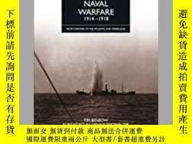 二手書博民逛書店Naval罕見Warfare 1914 – 1918 (damaged)-1914-1918年海戰(損壞)Y4