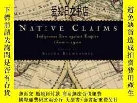 二手書博民逛書店【罕見】Native Claims: Indigenous La