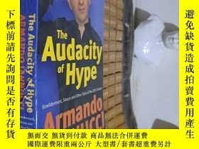 二手書博民逛書店The罕見Audacity of Hype ARMANDO IANNUCCLY186213 ARMANDO I