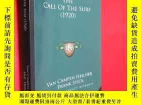 二手書博民逛書店The罕見Call of the Surf (1920) 【詳見