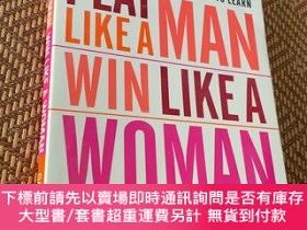 二手書博民逛書店Play罕見Like a Man,Win like A WomanY9068 Gail Evans Broad