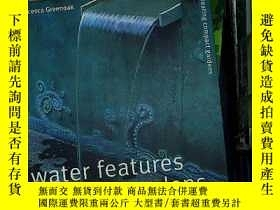 二手書博民逛書店water罕見features for small garden