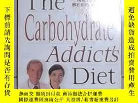 二手書博民逛書店原版罕見The Carbohydrate Addict s Di