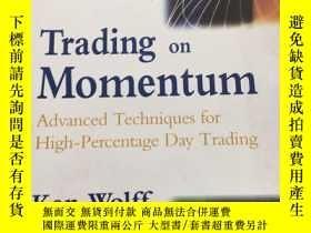 二手書博民逛書店Trading罕見on Momentum Advanced Techniques for High-Percent