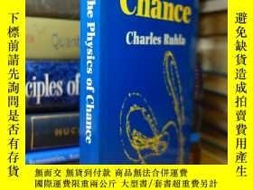 二手書博民逛書店The罕見Physics of Chance : From Blaise Pascal to Niels Bohr
