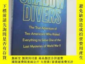 二手書博民逛書店Shadow罕見Divers:The true adventur