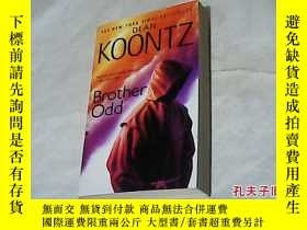 二手書博民逛書店DEAN罕見KOONTZ: Brother OddY8878 DEAN KOONTZ Brother Odd