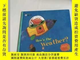 二手書博民逛書店Hows罕見the Weather?(Kids Brown Level 3 Book 2)Y13534 Kid