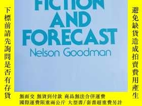 二手書博民逛書店罕見英文原版:FACT FICTION AND FORECASTY367822 Nelson Goodm